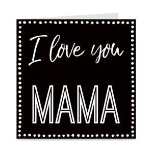 kaart: I love you mama