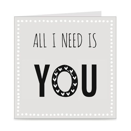 kaart | all I need is you