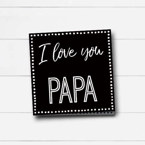 wenskaart: I love you papa