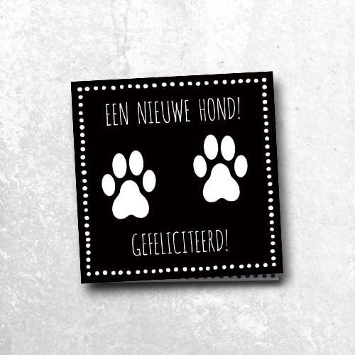 wenskaart: een nieuwe hond, gefeliciteerd