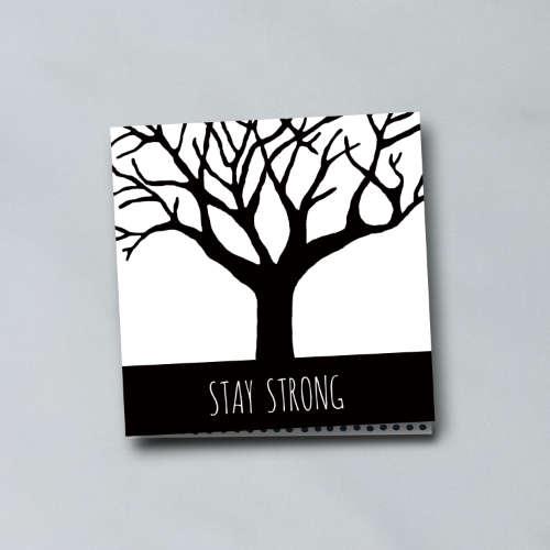 wenskaart: stay strong, met boom